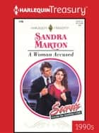 A Woman Accused ebook by Sandra Marton