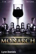 Monarch ebook by Lynn Daniels