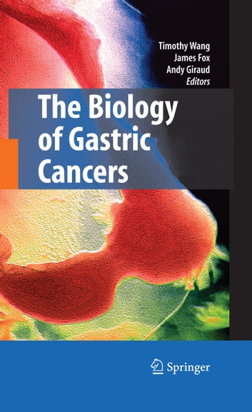 The Biology of Gastric Cancers ebook by