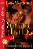 Submitting to the Devil Dom ebook by Lara Valentine
