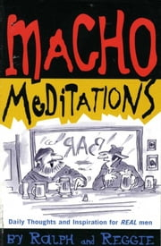 Macho Meditations ebook by Thomas W. Cathcart,Daniel M. Klein