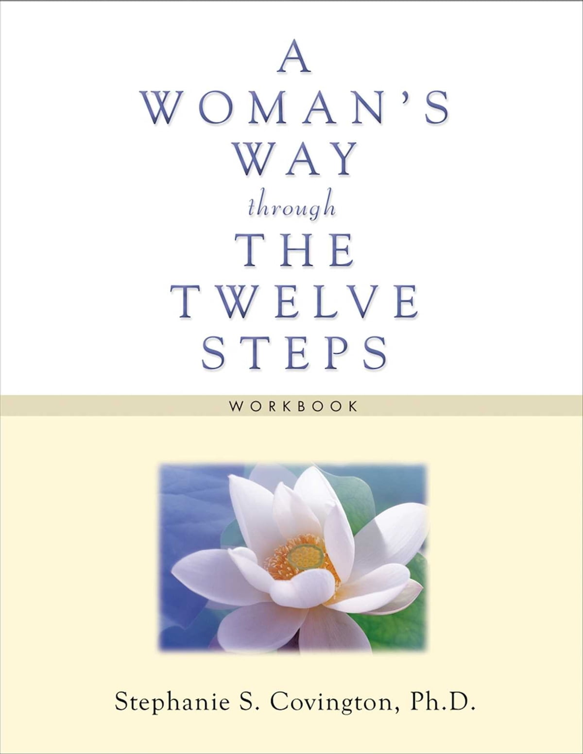 Workbooks codependents anonymous workbook : A Woman's Way through the Twelve Steps Workbook eBook by Stephanie ...