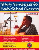 Study Strategies for Early School Success: Seven Steps to Improve Your Learning ebook by Sandi Sirotowitz,Leslie Davis, MEd,Harvey C. Parker