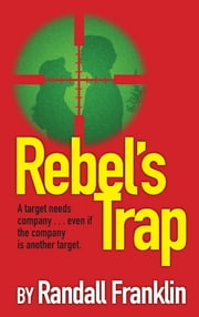 Rebel's Trap ebook by Randall Franklin
