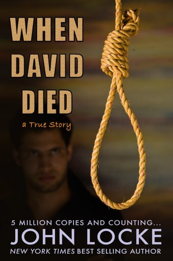 When David Died (A True Story) ebook by John Locke