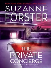 The Private Concierge ebook by Suzanne Forster