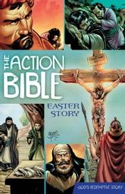 The Action Bible Easter Story ebook by Sergio Cariello,Doug Mauss