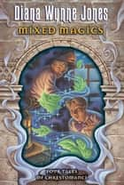 Mixed Magics ebook by Diana Jones
