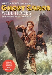 Ghost Canoe ebook by Will Hobbs
