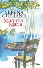 Mamma Maria ebook by