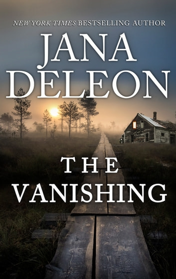 The Vanishing ebook by Jana Deleon