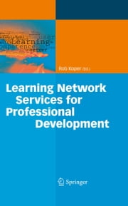 Learning Network Services for Professional Development ebook by
