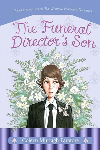 The Funeral Director's Son ebook by Coleen Murtagh Paratore