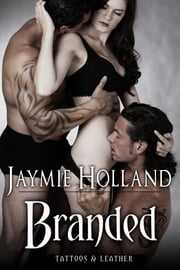 Branded ebook by Jaymie Holland,Cheyenne McCray
