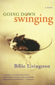 Going Down Swinging ebook by Billie Livingston