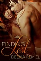 Finding Lost ebook by Deena Remiel