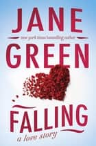 Falling eBook von Jane Green