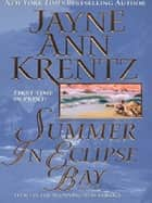 Summer in Eclipse Bay ebook by Jayne Ann Krentz