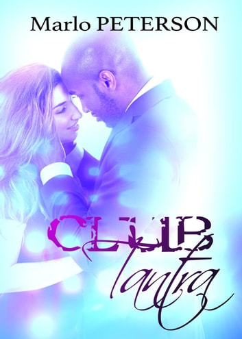 Club Tantra ebook by Marlo Peterson