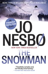 The Snowman - A Harry Hole Novel (7) ebook by Jo Nesbo
