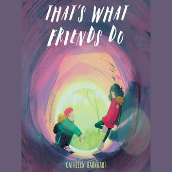 That's What Friends Do audiobook by Cathleen Barnhart