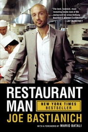 Restaurant Man ebook by Joe Bastianich