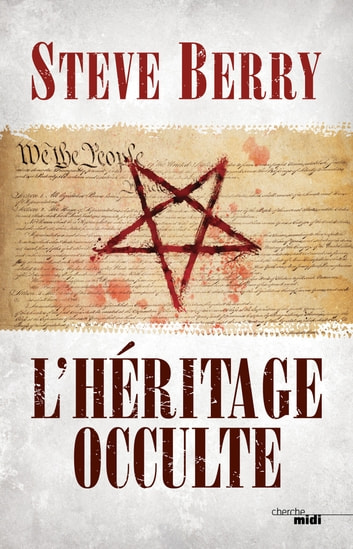 L'héritage occulte ebook by Steve BERRY