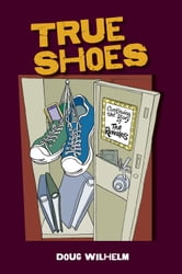 True Shoes ebook by Doug Wilhelm