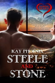 Steele and Stone ebook by Kay Phoenix