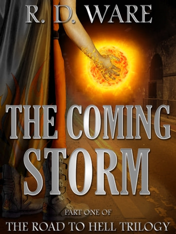 The Coming Storm ebook by R.D.Ware