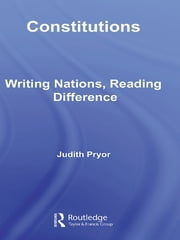 Constitutions - Writing Nations, Reading Difference ebook by Judith Pryor