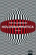 Hologrammatica - Thriller eBook by Tom Hillenbrand