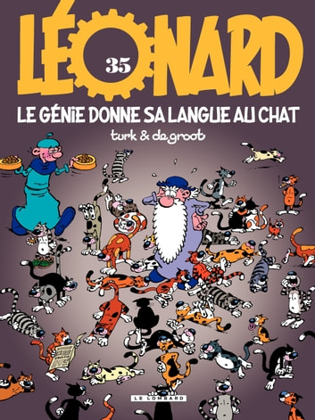 Léonard - tome 35 - Le génie donne sa langue au chat eBook by De Groot