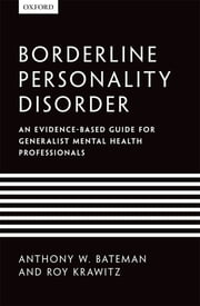 Borderline Personality Disorder - An evidence-based guide for generalist mental health professionals ebook by Anthony W. Bateman,Roy Krawitz