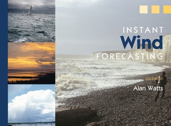 Instant Wind Forecasting ebook by Alan Watts