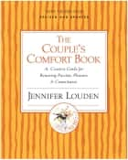 The Couple's Comfort Book ebook by Jennifer Louden