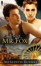 Saving Mr Fox ebook by Meredith Russell