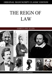 The Reign Of Law ebook by James Lane Allen