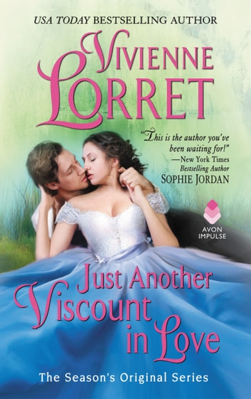 Just Another Viscount in Love - A Season's Original Novella ebook by Vivienne Lorret