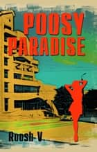 Poosy Paradise ebook by Roosh V
