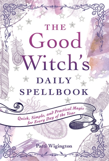 The Good Witch's Daily Spellbook