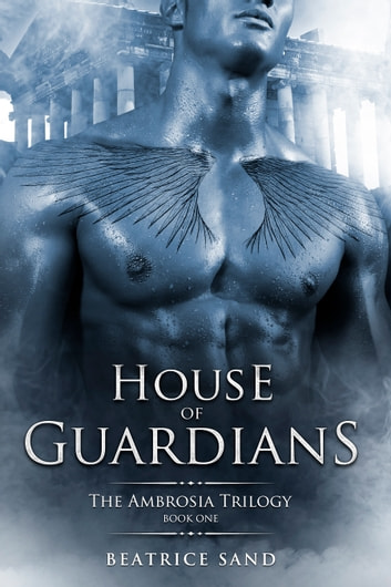 House of Guardians ebook by Beatrice Sand