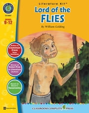 Lord of the Flies - Literature Kit Gr. 9-12 ebook by Chad Ibbotson