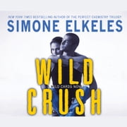 Wild Crush - A Wild Cards Novel audiobook by Simone Elkeles