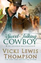 Sweet-Talking Cowboy ebook by