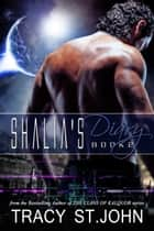 Shalia's Diary Book 2 ebook by Tracy St. John