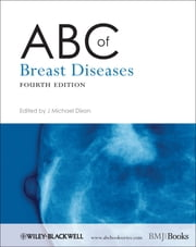 ABC of Breast Diseases ebook by J. Michael Dixon