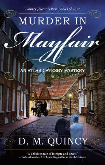 Murder in Mayfair - An Atlas Catesby Mystery ebook by D. M. Quincy