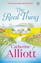 The Real Thing eBook by Catherine Alliott