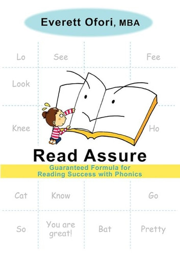 Read Assure: Guaranteed Formula For Reading Success With Phonics ebook by Everett Ofori